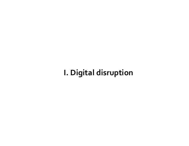Moving Forward with Digital Disruption: A Right Mindset Slide 3