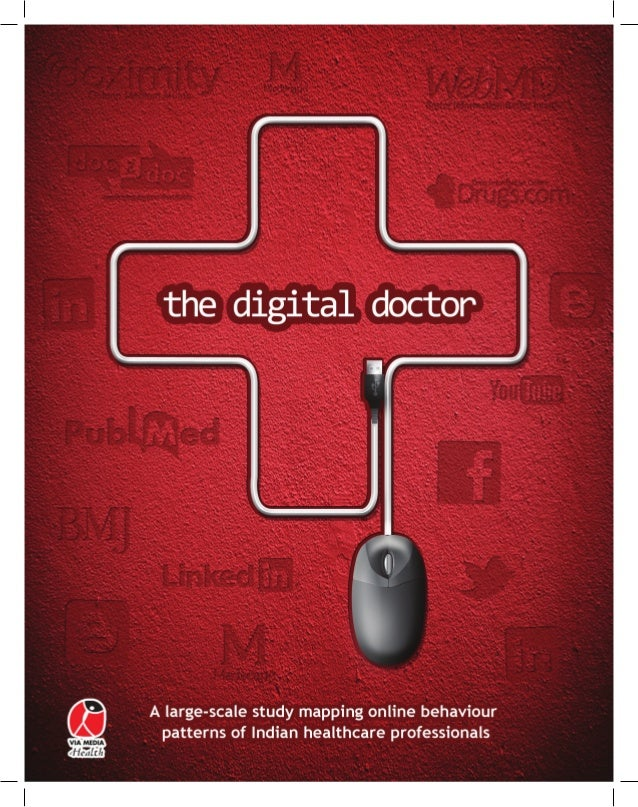 The Digital Doctor Study: Scope Coverage area Total number of healthcare practitioners covered1517 317 1200Direct Intervie...