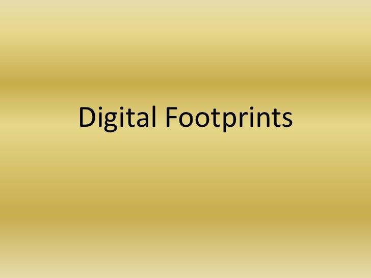 Digital Footprints<br />