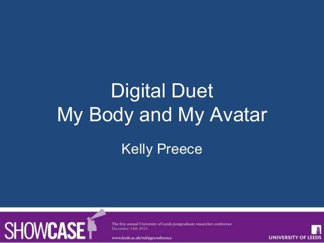 Digital DuetMy Body and My AvatarKelly Preece