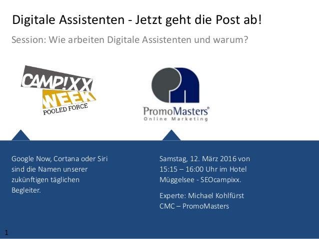 Samstag, 12. März 2016 von 15:15 – 16:00 Uhr im Hotel Müggelsee - SEOcampixx. Experte: Michael Kohlfürst CMC – PromoMaster...