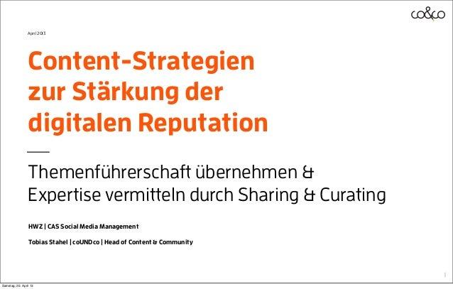 Content-Strategienzur Stärkung derdigitalen ReputationThemenführerschaft übernehmen &Expertise vermitteln durch Sharing & ...