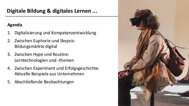 Wie werden sich die digitale Bildung & das digitale Lernen in den nächsten Jahren entwickeln (müssen)? Slide 2