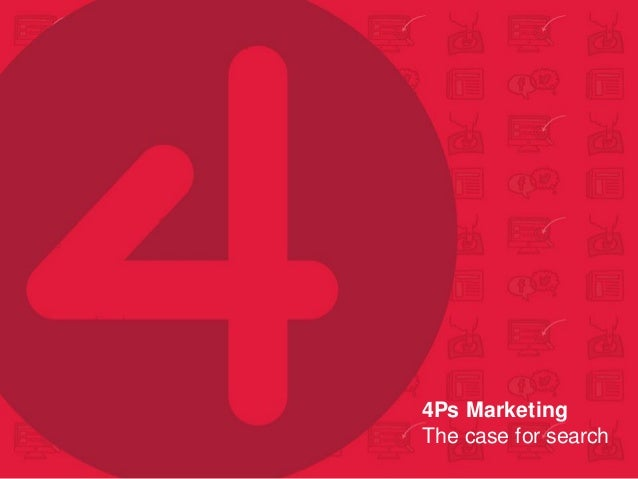 4Ps Marketing The case for search
