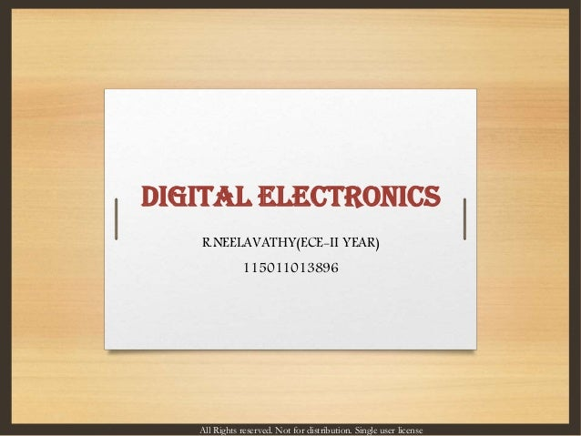 DIGITAL ELECTRONICS R.NEELAVATHY(ECE-II YEAR) 115011013896 All Rights reserved. Not for distribution. Single user license