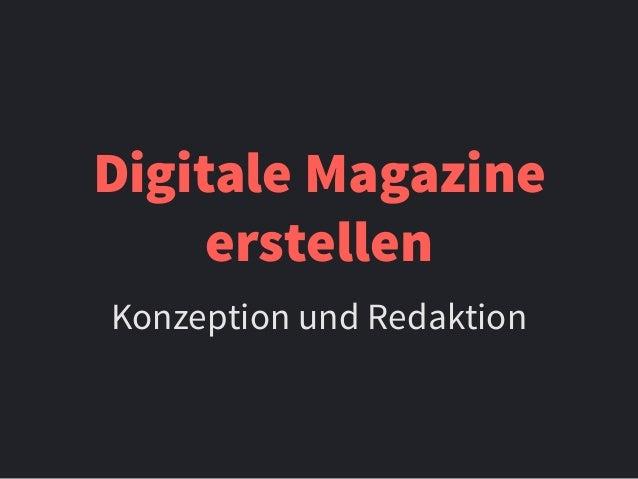 Digitale Magazine erstellen Konzeption und Redaktion