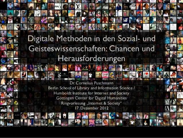 Digitale Methoden in den Sozial- undGeisteswissenschaften: Chancen und         Herausforderungen                  Dr. Corn...