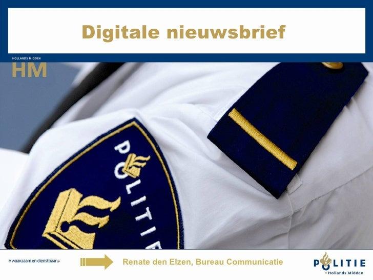 Digitale nieuwsbrief  Renate den Elzen, Bureau Communicatie