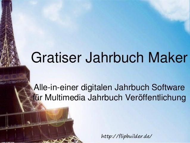 Gratiser Jahrbuch Maker Alle-in-einer digitalen Jahrbuch Software für Multimedia Jahrbuch Veröffentlichung http://flipbuil...
