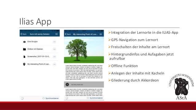 Ilias App Integration der Lernorte in die ILIAS-App GPS-Navigation zum Lernort Freischalten der Inhalte am Lernort Hin...