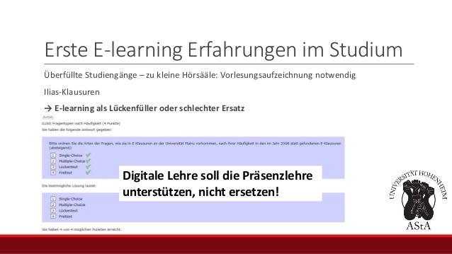 Erste E-learning Erfahrungen im Studium Überfüllte Studiengänge – zu kleine Hörsääle: Vorlesungsaufzeichnung notwendig Ili...