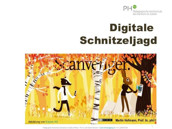 Digitale                                                                   SchnitzeljagdAbbildung von Kaywa AG            ...