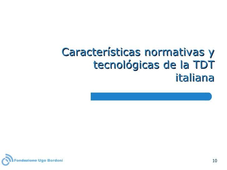 Características normativas y tecnológicas de la TDT italiana