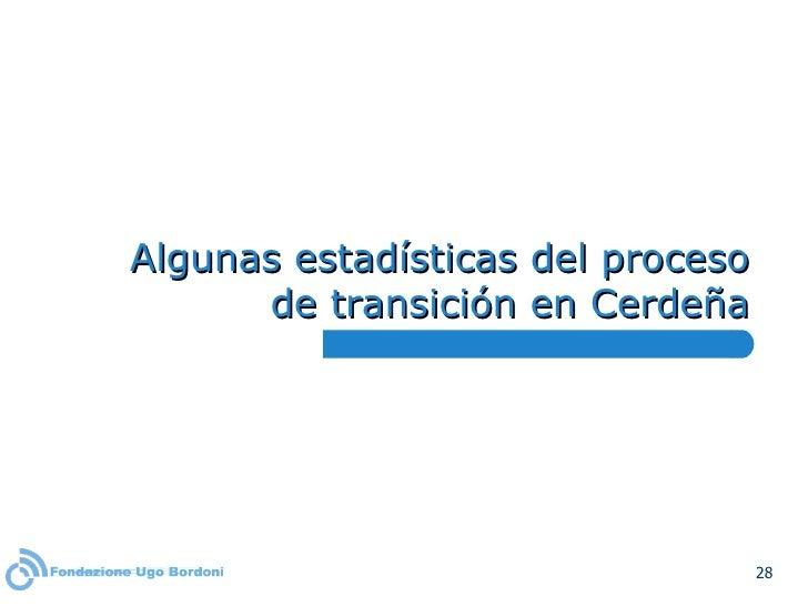 Algunas estadísticas del proceso de transición en Cerdeña