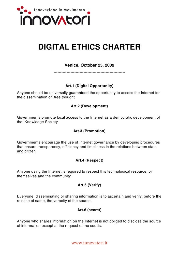 DIGITAL ETHICS CHARTER                               Venice, October 25, 2009                      -----------------------...