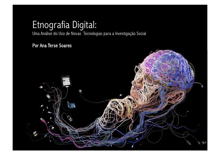 Digital Ethnography: An Examination of the Use of New Technologies for Social Research
