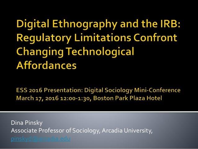 Dina Pinsky Associate Professor of Sociology, Arcadia University, pinskyd@arcadia.edu