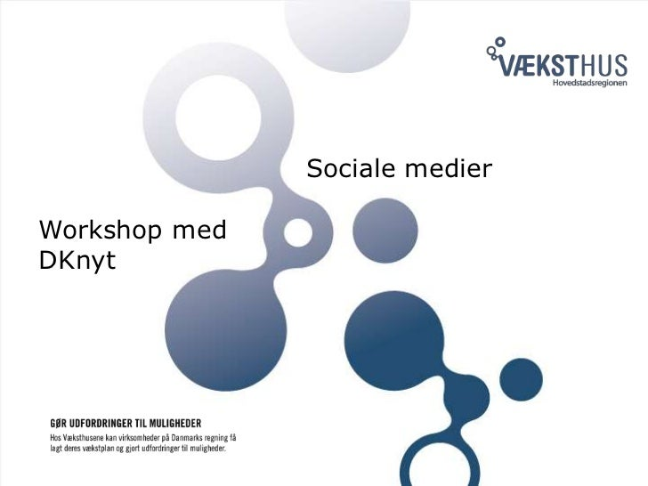 Sociale medier<br />Workshop med <br />DKnyt<br />