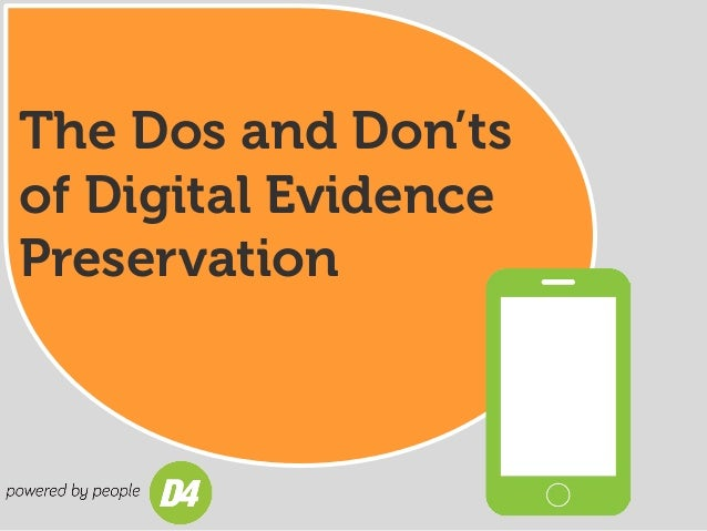 The Dos and Don'ts of Digital Evidence Preservation