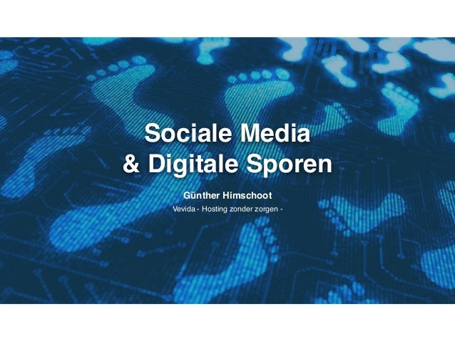 Sociale Media & Digitale Sporen Günther Himschoot Vevida - Hosting zonder zorgen -