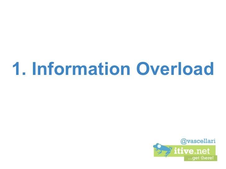 1. Information Overload