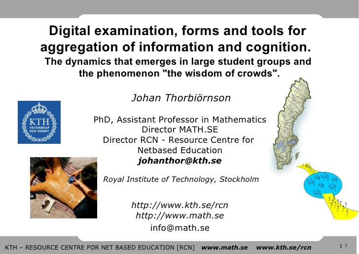 Johan Thorbiörnson PhD, Assistant Professor in Mathematics Director MATH.SE Director RCN - Resource Centre for  Netbased...