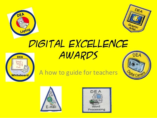 Digital Excellence Awards A how to guide for teachers