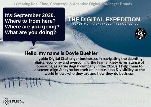 +Digital +Strategy >Creating Real-Time, Connected & Adaptive Digital Challenger Brands It's September 2020. Where to from ...