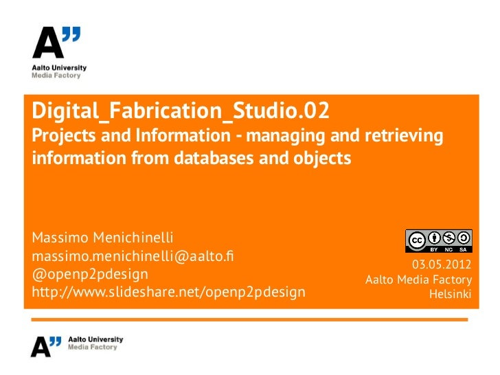 Digital_Fabrication_Studio.02Projects and Information - managing and retrievinginformation from databases and objectsMassi...