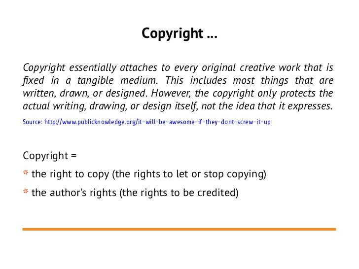 Copyright ...Copyright essentially attaches to every original creative work that isfxed in a tangible medium. This include...