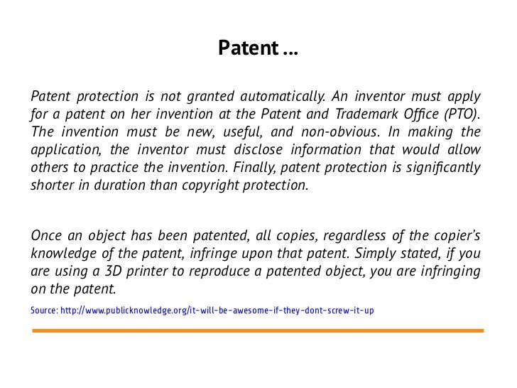 Patent ...Patent protection is not granted automatically. An inventor must applyfor a patent on her invention at the Paten...