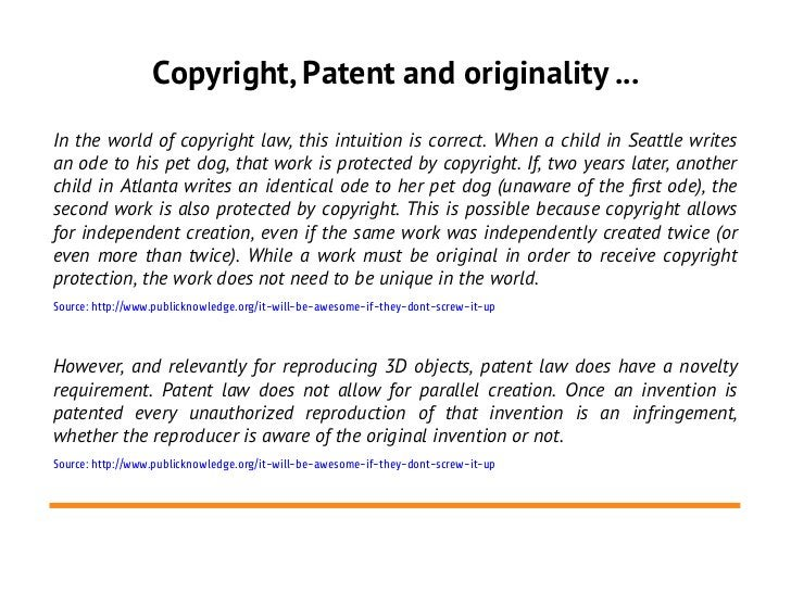 Copyright, Patent and originality ...In the world of copyright law, this intuition is correct. When a child in Seattle wri...
