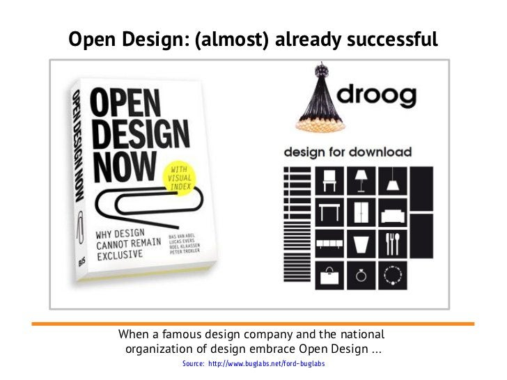 Open Design: (almost) already successful     When a famous design company and the national      organization of design emb...