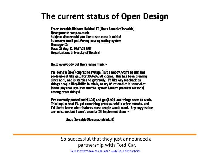 The current status of Open Design  From: torvalds@klaava.Helsinki.FI (Linus Benedict Torvalds)  Newsgroups: comp.os.minix ...