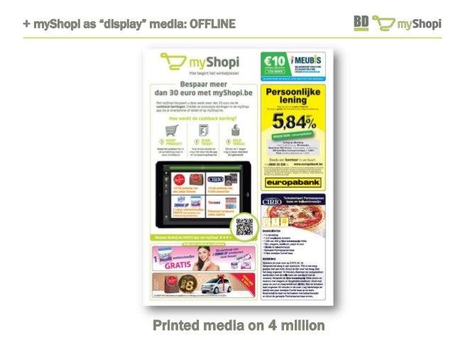 """+ myShopi as """"display"""" media: OFFLINE  Printed media on 4 million"""