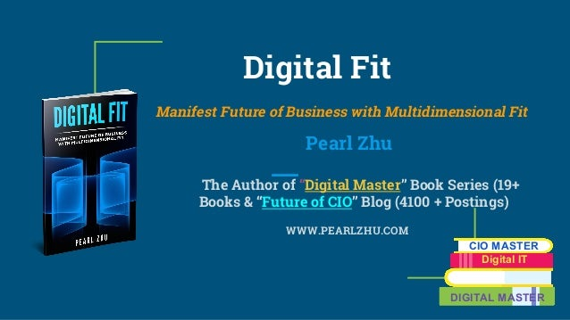 "Digital Fit Manifest Future of Business with Multidimensional Fit Pearl Zhu The Author of ""Digital Master"" Book Series (19..."