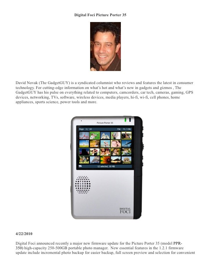 Digital Foci Picture Porter 35 �     David Novak (The GadgetGUY) is a syndicated columnist who reviews and features the la...