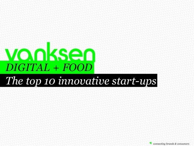 DIGITAL + FOOD The top 10 innovative start-ups