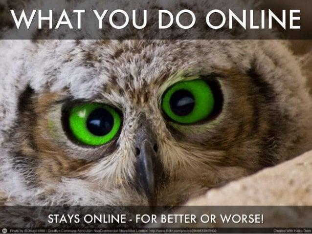 Digital Footprints - Managing Your Online Reputation Slide 3