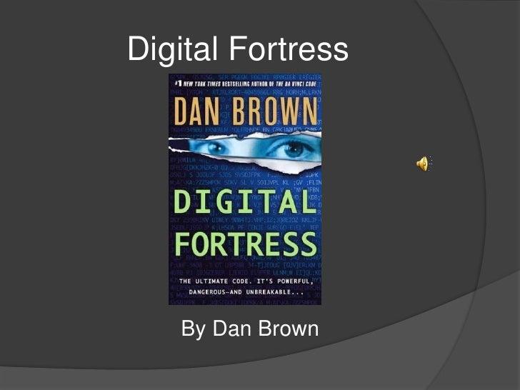 Digital Fortress<br />By Dan Brown<br />