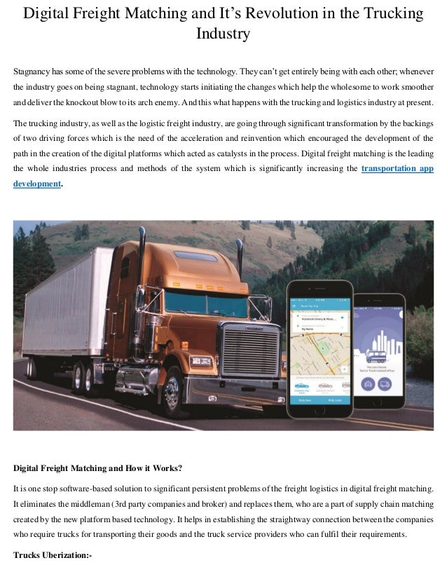 Digital Freight Matching and It's Revolution in the Trucking Industry Stagnancy has some of the severe problems with the t...