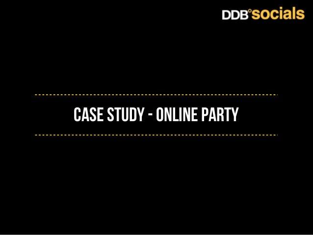 Case Study - online party