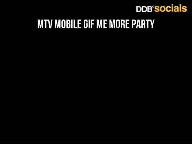 mtv mobile gif me more party