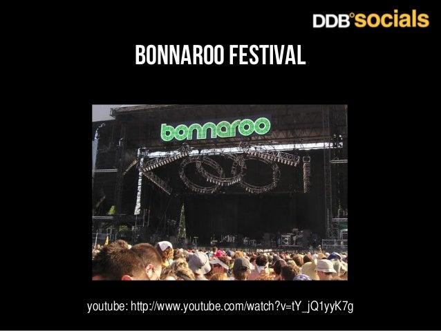 bonnaroo FESTIVAL  youtube: http://www.youtube.com/watch?v=tY_jQ1yyK7g