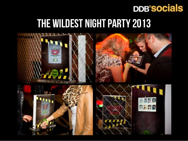 The wildest night party 2013