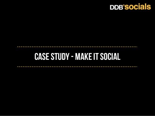 Case Study - make it social