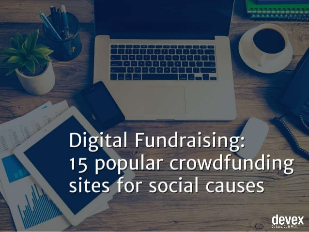 Digital Fundraising:  15 popular crowdfunding sites for social causes  Qfillfix