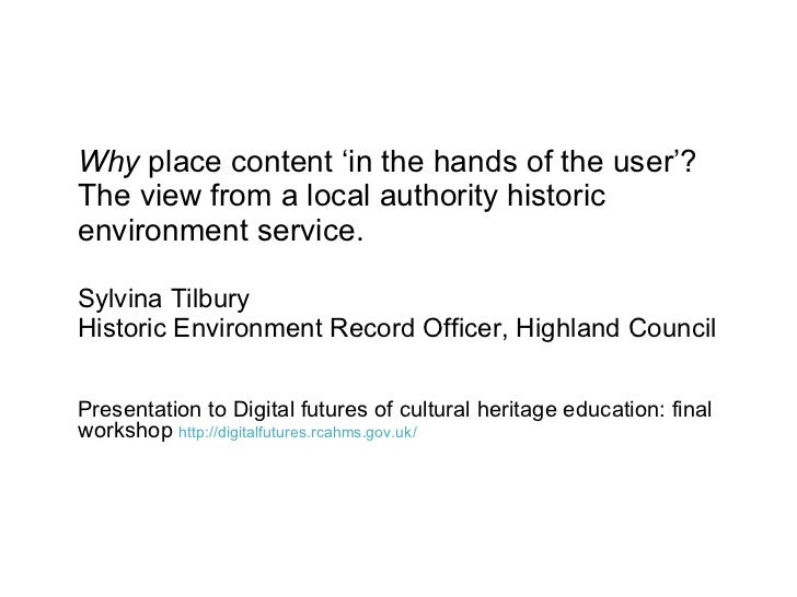 <ul><li>Why  place content 'in the hands of the user'? The view from a local authority historic environment service. </li>...