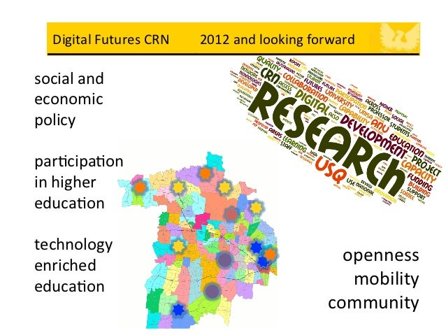 DF CRN 2012    Digital Futures CRN         2012 and looking forward social and eco...