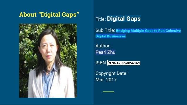 "The New Book ""Digital gaps: Bridging Multiple Gaps to Run Cohesive Digital Business"" Introduction Slide 3"